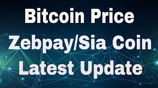 Bitcoin PriceZebpay Stop WithdrawlSia Coin and Imp
