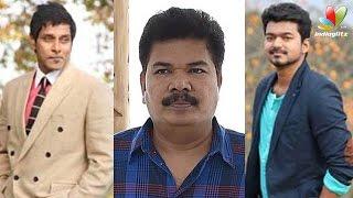 Shankar to bring Vijay and Vikram together | New Movie