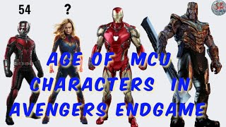 AGE OF MCU CHARACTERS IN AVENGERS ENDGAME