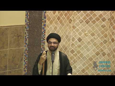 Jumah Khutbah 09/13/2019 Maulana Shahid Hussain