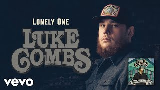 Luke Combs - Lonely One (Official Audio)