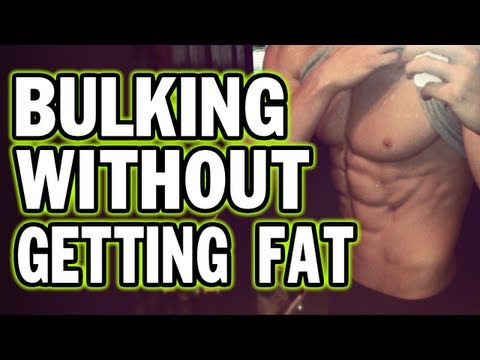 How to Bulk Without Getting Fat - Staying Lean While Gaining Muscle