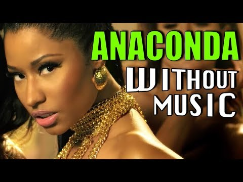 NICKI MINAJ - Anaconda WITHOUT