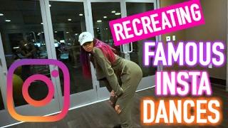 RECREATING INSTAGRAM FAMOUS DANCES! ( SO EMBARRASSING )