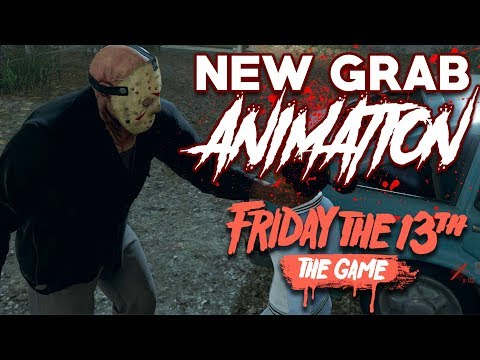 New Grab Animation!?   Friday the 13th: The Game