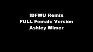Download Lagu IDFWU Full Female Version - Ashley Wimer Gratis STAFABAND