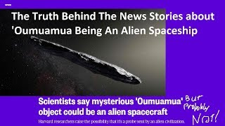 Is 'Oumuamua Really An Alien Spacecraft? (PROBABLY NOT)