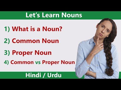What is noun? and Common noun and proper noun in ( Urdu / Hindi language )