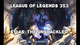 League of Legends 353 - Sylas: The Unshackled