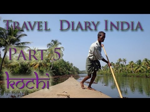 Travel Diary India Part 5 - Kochi