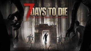 NAY THỬ SINH TỒN 7 NGÀY  #1| 7 ngày chết chóc |7 Days to Die