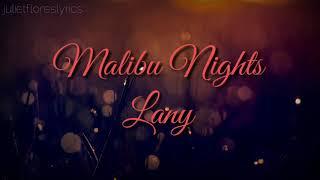 Lany- Malibu Nights Lyric video