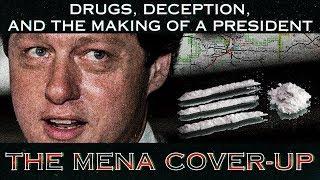 Mena Coverup - Bill & Hillary Clinton's Arkansas Cocaine Operation Exposé