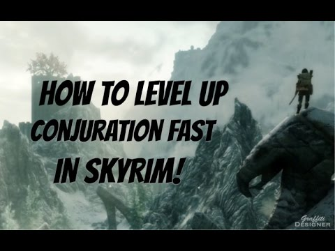 How to level up conjuration very fast in Skyrim Remastered Edition!