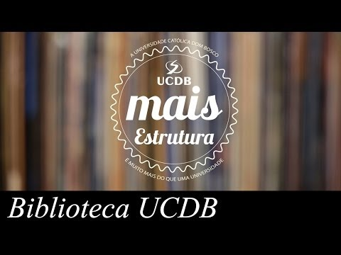 A UCDB é Mais Estrutura - Biblioteca