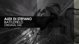 Alex Di Stefano - Battlefield (Original Mix)
