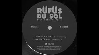 RÜfÜs Du Sol No Place Will Clarke Remix Official Audio