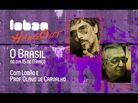 Hangout - O Brasil no dia 15 de Mar�o