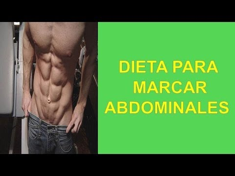 Dieta Para Marcar Abdominales - YouTube