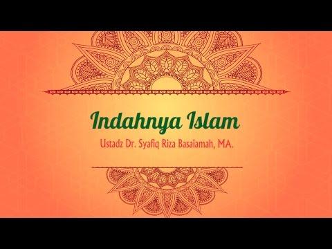 Motion Graphic: Indahnya Islam - Ustadz Dr. Syafiq Riza Basalamah, MA.
