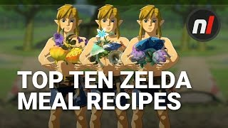 Top Ten Best Meal Recipes in The Legend of Zelda: Breath of the Wild