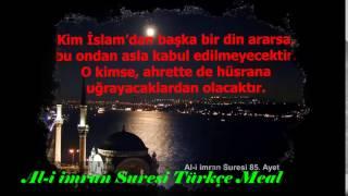 Al-i imran suresi Türkçe meal 84, 85, 86, 87, 88, 89, 90 ve 91. ayetler