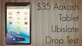 $35 Aakash Tablet Ubislate Drop Test - Breaks in 3 Drops & Stops Working