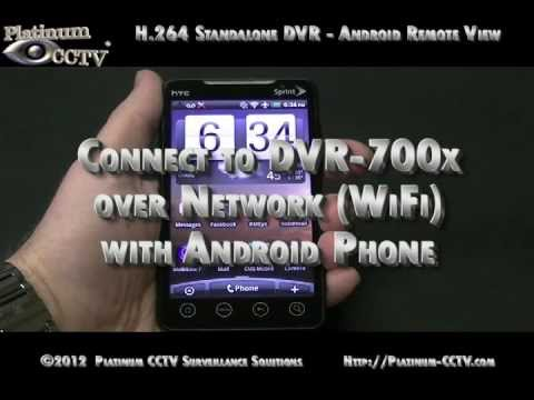 View Security Cameras on Android phone over LAN - DVR-7000 H.264 Standalone DVRs