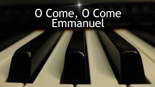 O Come, O Come Emmanuel - Christmas piano instrumental with lyrics