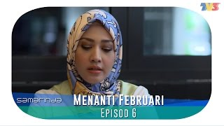 Samarinda   Menanti Februari   Episode 6
