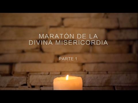 Maratón de la Divina Misericordia - Parte 1 - 17/02/2017
