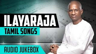 Ilayaraja Old Tamil Hit Songs | Ilayaraja Tamil Songs Jukebox | Tamil Songs | Ilayaraja