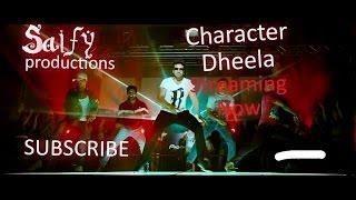 Character Dheela (HD) _ Ram Charan version_ #1 Song video of 2016 - Full Video Song