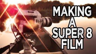Making a Super 8 Film | Canoe Trip