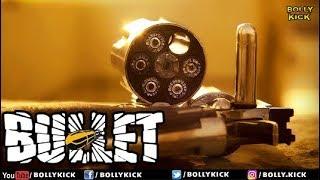 Bullet   Hindi Movies 2018   Bollywood Movies   Short Film