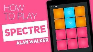 How to play: SPECTRE (Alan Walker) - SUPER PADS - Bond Kit