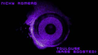 Nicky Romero - Toulouse [Bass Boosted][HD]