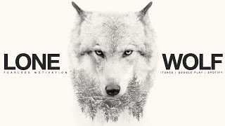 download lagu Lone Wolf - Motivational  For All Those Fighting gratis