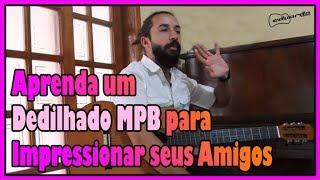 download musica Aprenda um Dedilhado MPB para Impressionar seus Amigos l Aula 103