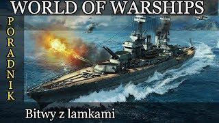 Bitwy z lamkami - World of Warships