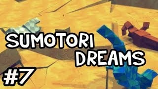 Sumotori Dreams MODS w/Nova Ep.7 - EARTHQUAKE
