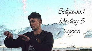 Bollywood Medley 5 - Zack Knight [LYRICAL VIDEO]