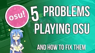 Problems we face while playing osu!