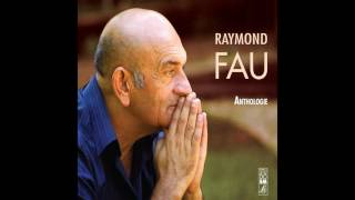 Watch Raymond Fau Mon Pays video