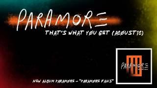 download lagu Paramore: That's What You Get Acoustic gratis