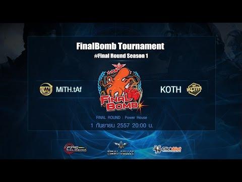 FinalBomb Tournament  รอบชิงชนะเลิศ Season#1