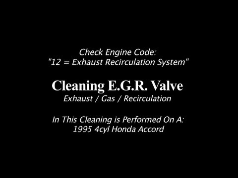 EGR Valve Assembly Cleaning   1995 4cyl Honda Accord