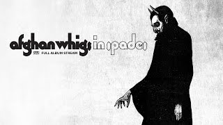 Download Lagu The Afghan Whigs - In Spades [FULL ALBUM STREAM] Gratis STAFABAND
