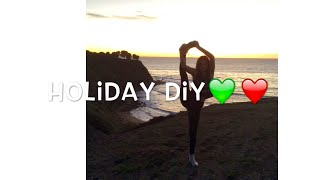 Holiday DIY || R DNCR