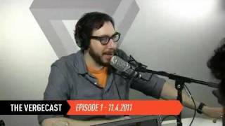 The Vergecast - Episode 1 - 11.05.2011